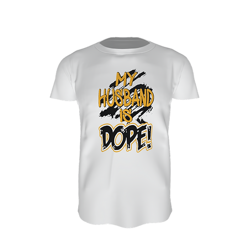 MY HUSBAND IS DOPE/Black & Gold