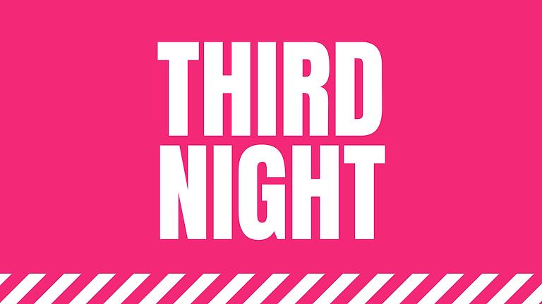 Wednesday: Third Night