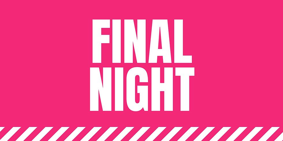 Friday: Final Night