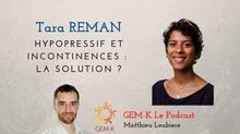 Hypopressif et incontinences : la solution ? avec Tara Reman