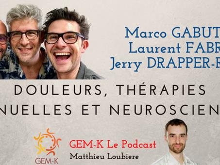 Douleurs, thérapies manuelles et Neurosciences ? Gabutti, Fabre, Drapper-Rodi - Episode n°29