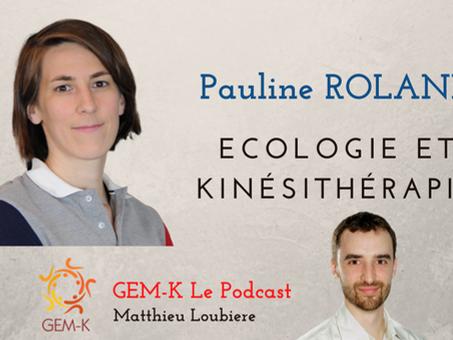 Écologie et Kinésithérapie avec Pauline Roland