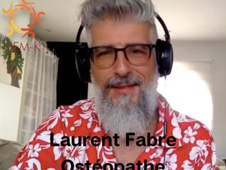 Vous avez dit ostéopathie ? - Laurent Fabre - Interview n°18