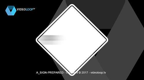 VideoLoop.tv | Prepared warning sign