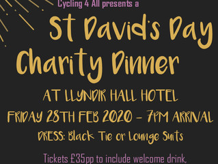 Cycling 4 All St Davids Day Charity Dinner Friday 28th Feb