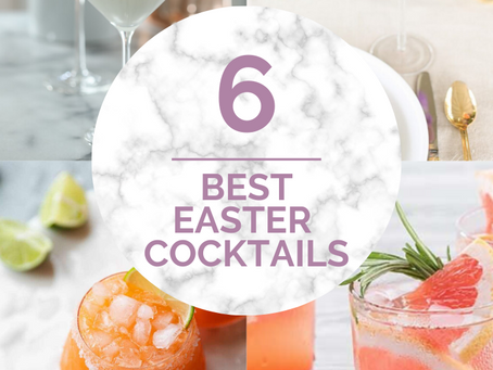 6 Fresh and Easy Easter Cocktails!