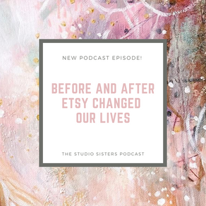 Before & After Etsy Changed Our Lives
