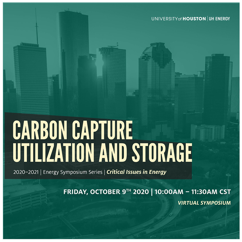 UH Energy Carbon Capture Utilization and Storage Symposium