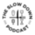 the-slow-down-podcast-logo.png