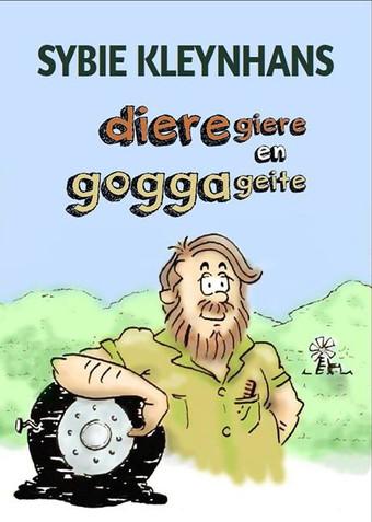 Dieregiere en Goggageite - Sybie Kleynhans