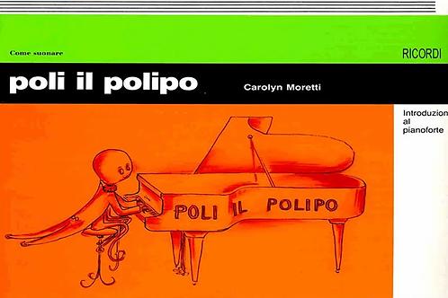 Poli il polipo Introduzione al Pianoforte Moretti