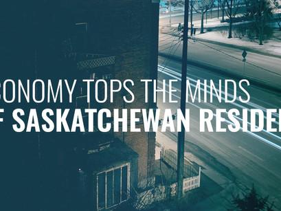 Economy Tops the Minds of Saskatchewan Residents