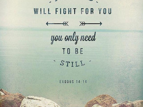 He will Fight for You