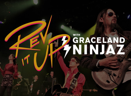 """Rev It Up with Graceland Ninjaz"" Livestream Show"