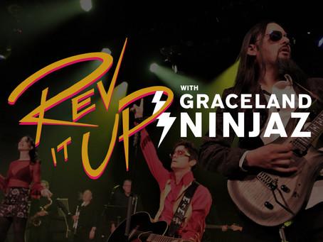 """Rev It Up with Graceland Ninjaz"" Livestream Show"