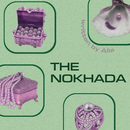 THE NOKHADA