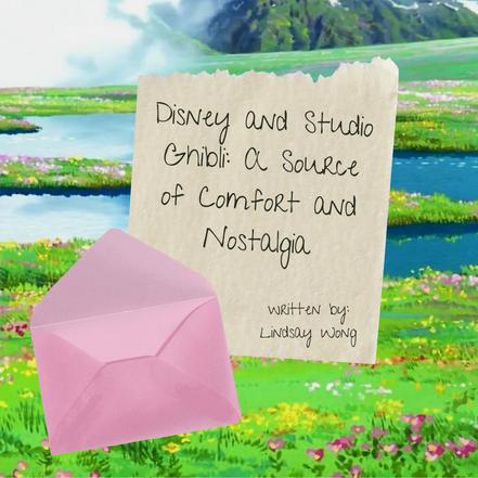 Disney and Studio Ghibli: A Source of Comfort and Nostalgia
