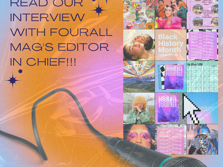 Interview with Fourall mag's Editor in Chief (Kalani)