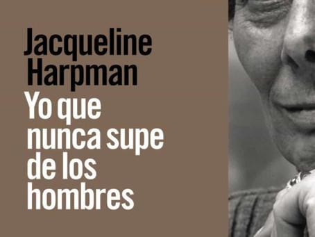 Yo, que nunca supe de los hombres, Jacqueline Harpman