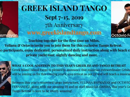Greek Island Tango Retreat 2019 ~ 7th Anniversary