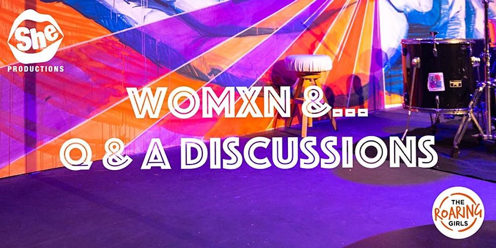 Womxn &...Q&A Discussions #SHEFESTDIGITAL2020