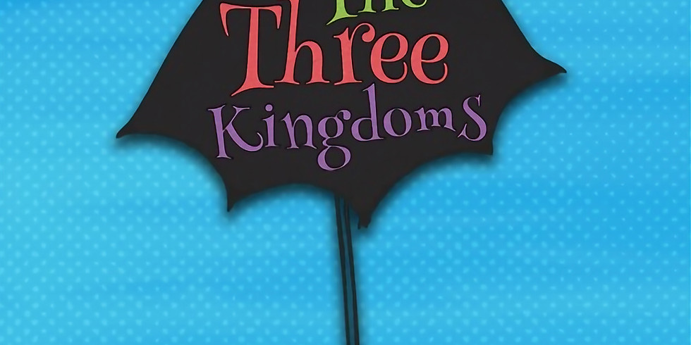 She Productions Presents 'The Three Kingdoms'
