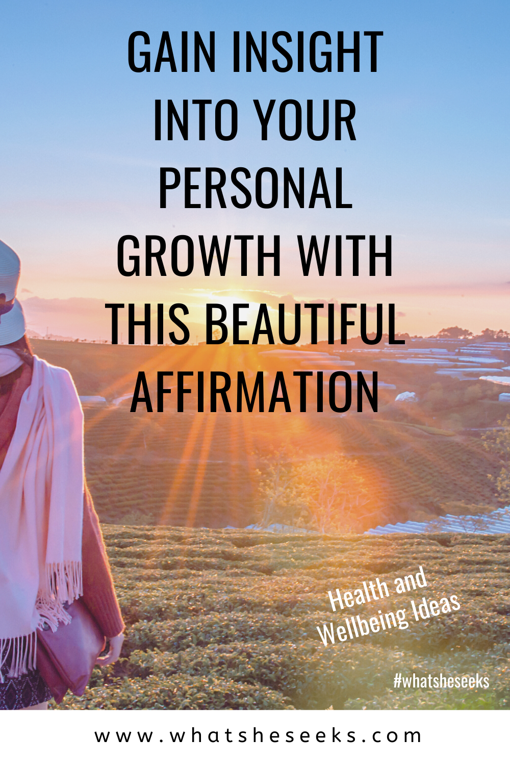 Do need to improve or strengthen your personal growth? Are you suffering with low self esteem? This positive affirmation will enable you to practice self-love and find your inner strength. #whatsheseeks
