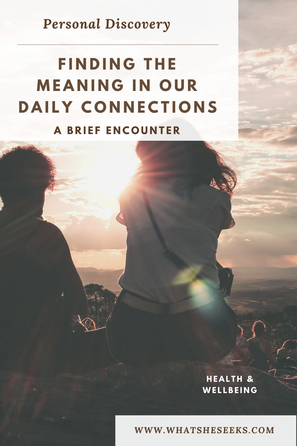 How do you find meaning in your daily connections? Do you learn from your experiences? Are you able to gain insight into yourself through others? Read an inspirational story about a chance encounter. #whatsheseeks