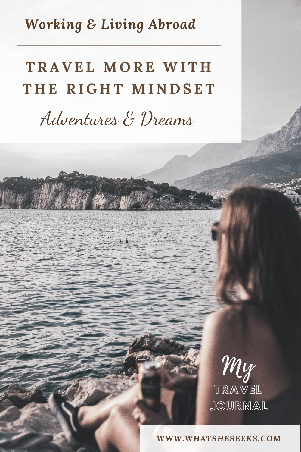 Have you considered finding work abroad or taking an extended holiday? Get the travel mindset and step out of your comfort zone. Pursue a life of wanderlust today. #whatsheseeks