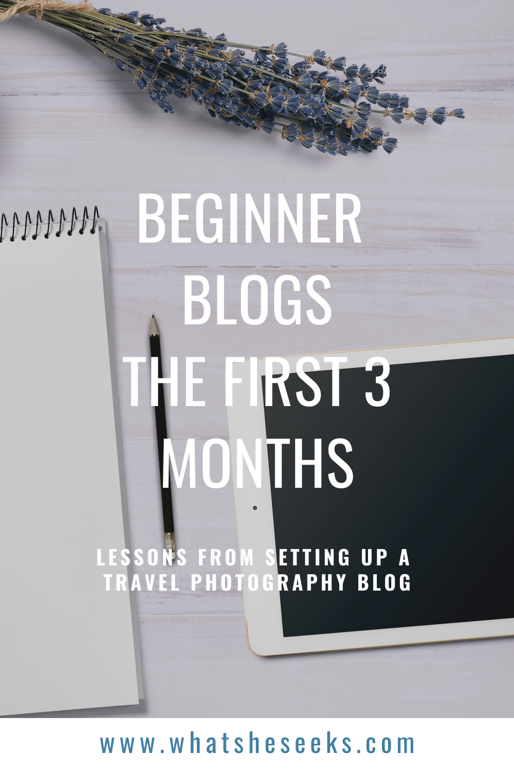 Are you setting up a new blog? Learn about what it's like to set up a new travel photography blog, learning SEO for blogs, Pinterest Strategy, Branding a website and other creative ideas to become a succesful blogger. The first 3 months of blog life. #whatsheseeks
