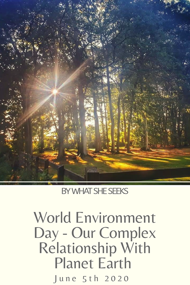 We all have a unique relationship with nature with some taking more from the planet than others. What does World Environment Day mean to you? Here's my take.... #whatsheseeks