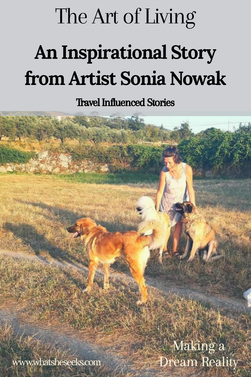 Read this inspirational story from artist, Sonia Nowak who followed her heart and set up a new life in rural Portugal. The Art of Living is a story of determination and turning a dream into reality. A series of incredible stories from my travel family who i have met along the way. #whatsheseeks #traveltribeposts #travelfamily #intuitiveartists #portugalartists