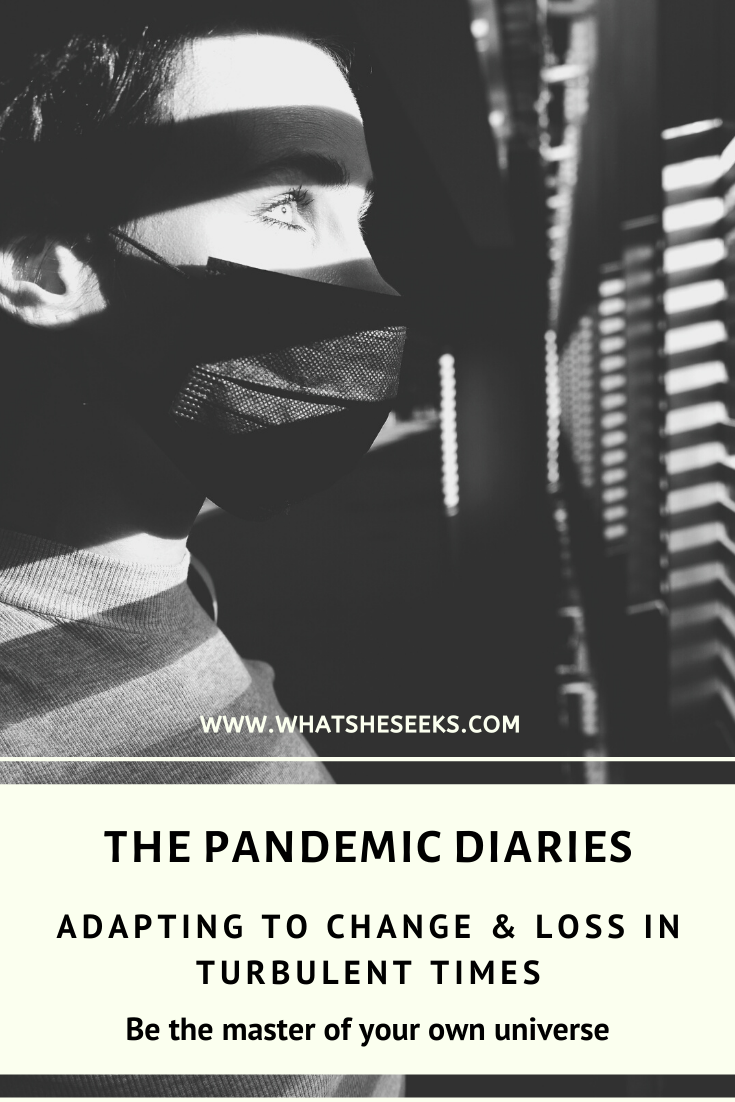 Surviving the pandemic. Loss and change.