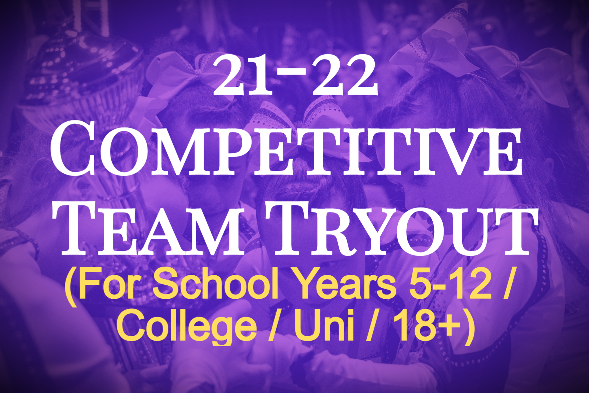 Competitive Team Tryout (School Yrs 5+)