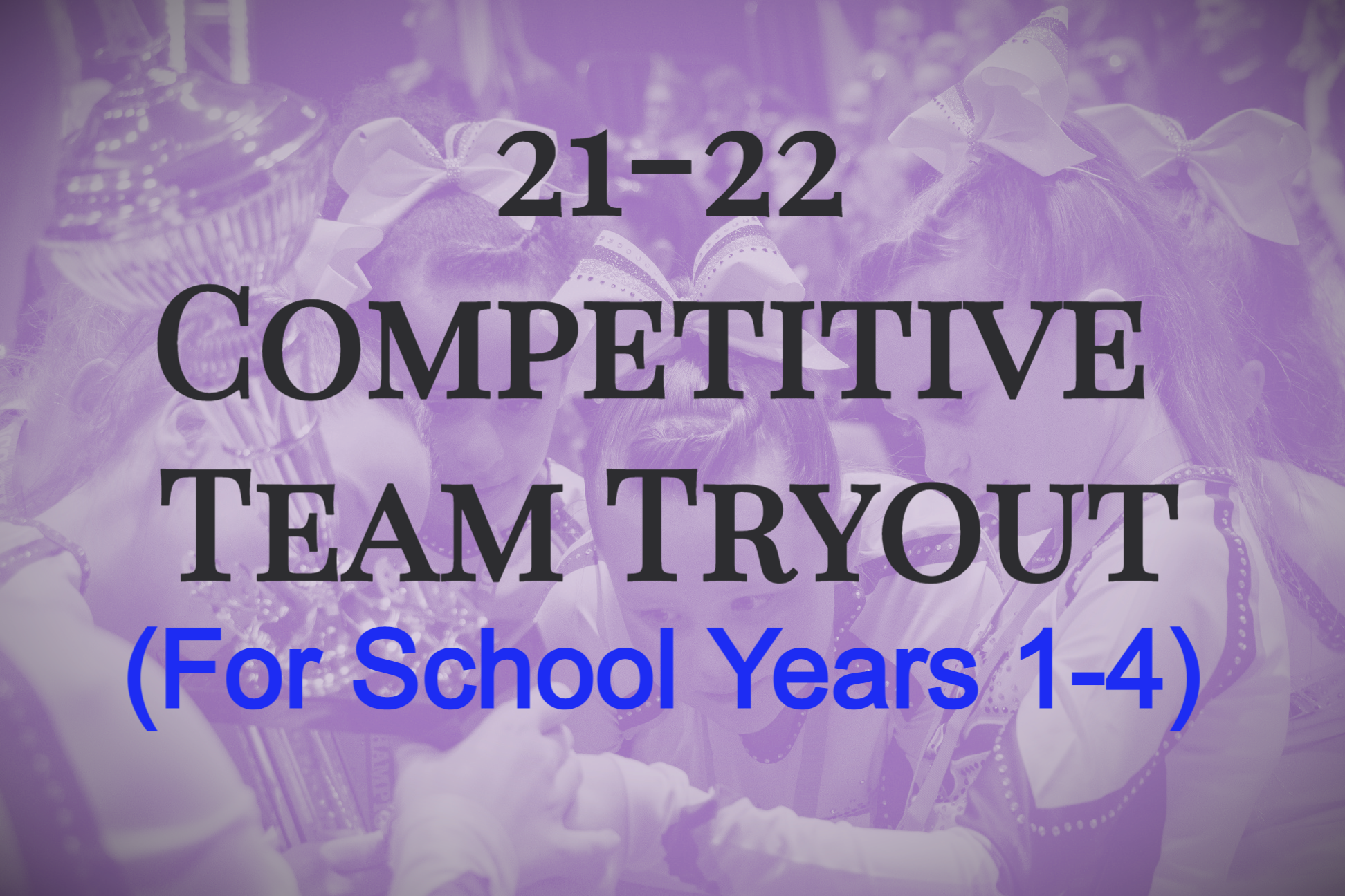 Competitive Team Tryout (School Yrs 1-4)