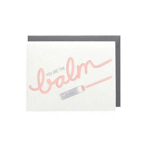 You Are the Balm