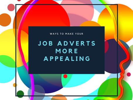 Ways to make your job adverts more appealing