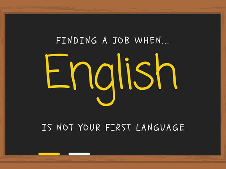 Finding a job when English is not your first language