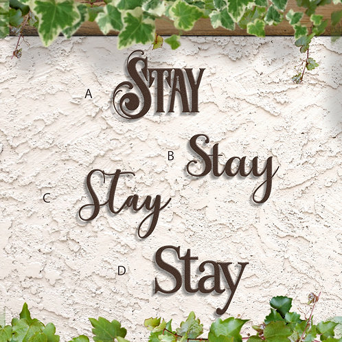 Stay Word Home Decor, Metal Stay Sign