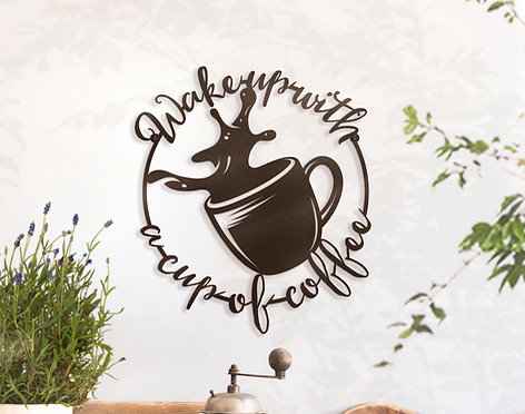 Wake up with a cup of coffee ~ Metal Coffee Shop Decorations
