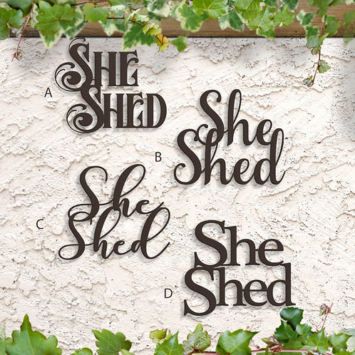 She Shed Metal Script Sign