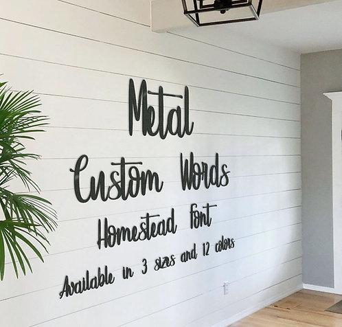 Homestead Style Metal Words