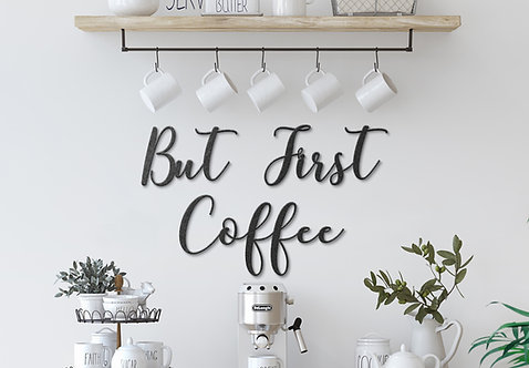 But First Coffee Sign, Coffee Bar Decoration