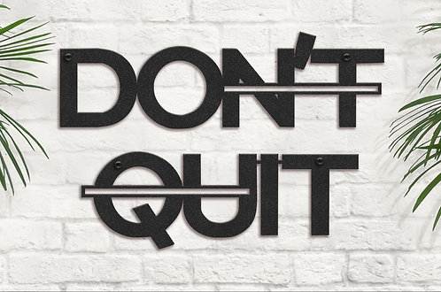 Don't Quit Motivational Wall Art, Metal Words for Gym