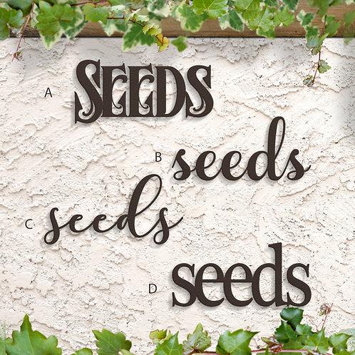 Gift for Gardener, Seeds Script Sign
