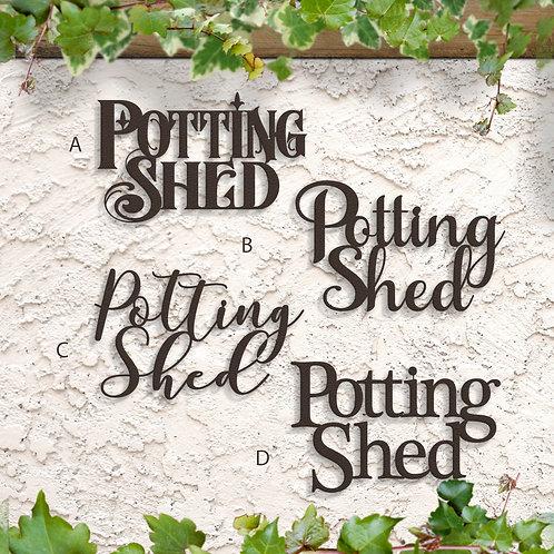Potting Shed Metal Script Sign