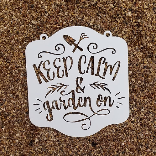 Keep Calm and Garden On, Garden Signs