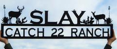 Slay catch 22 ranch.jpg