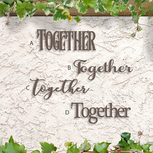 Together Word Sign, Metal Script Wall Art