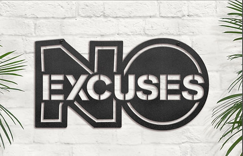 No Excuses Sign, Metal Gym Wall Art